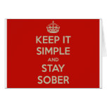 Keep It Simple and Stay Stober Greeting Card