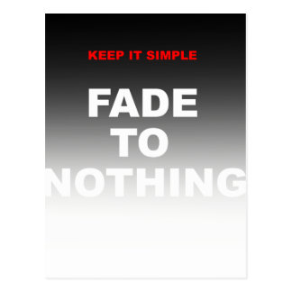 Keep it simple, fade to nothing postcard