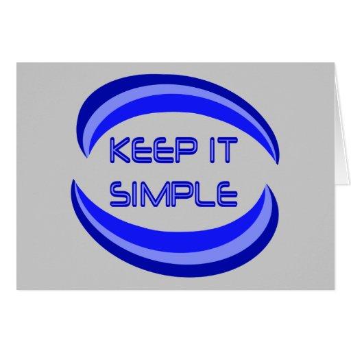 Keep It Simple Greeting Card