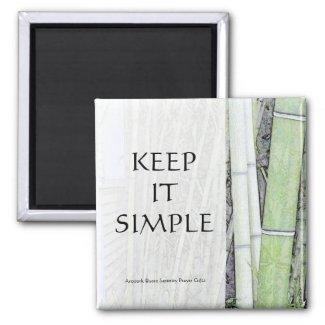 Keep It Simple Magnet zazzle_magnet