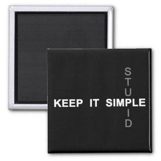 Keep it simple magnet