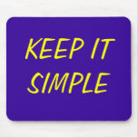 KEEP IT SIMPLE MOUSE MAT