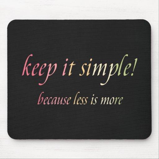 keep it simple mousepads