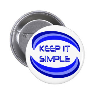Keep It Simple Pinback Button