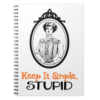 Keep It Simple, Stupid | Snarky Victorian Quote Notebook