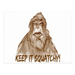 KEEP IT SQUATCHY - Bigfoot Pro's Squatch Head Postcard