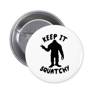 Keep it Squatchy Pinback Button