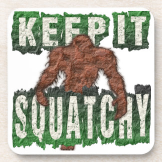KEEP IT SQUATCHY DRINK COASTER