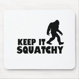 Keep it Squatchy | Sasquatch Bigfoot Mouse Pad