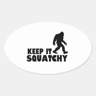 Keep it Squatchy | Sasquatch Bigfoot Oval Sticker