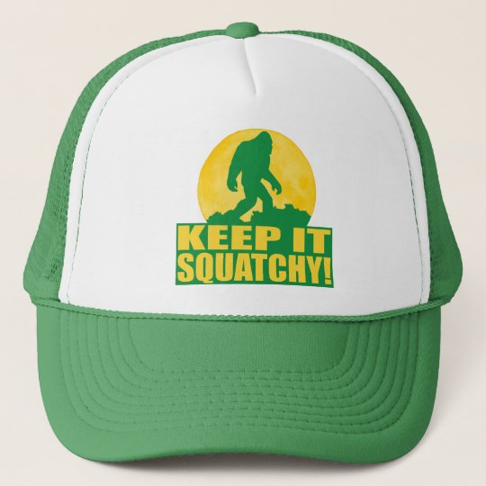 KEEP IT SQUATCHY! Special BARK AT THE MOON edition Trucker Hat