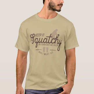 Keep It Squatchy T-Shirts