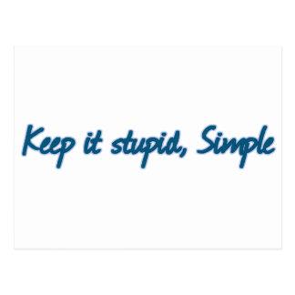 Keep it stupid, Simple. Postcard