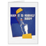 Keep It To Yourself WWII 1942 WPA