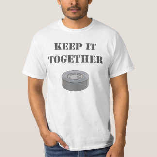 Keep It Together Duct Tape T-Shirt
