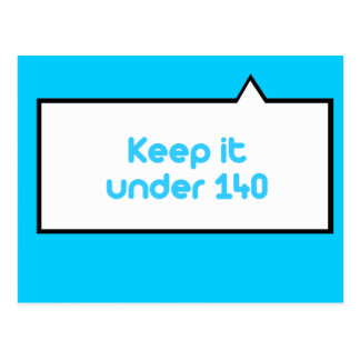 Keep it under 140 characters postcard