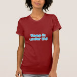 Keep it under 140 characters shirt