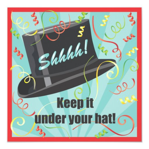"""Keep it under your hat Surprise Party Invitation 5.25"""" Square Invitation Card"""