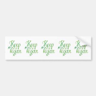 Keep it Vegan 2 Bumper Sticker