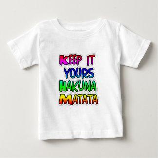 KEEP IT YOURS Hakuna Matata Gifts Infant T-shirt