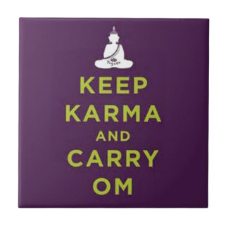 Keep Karma and Carry Om Tile