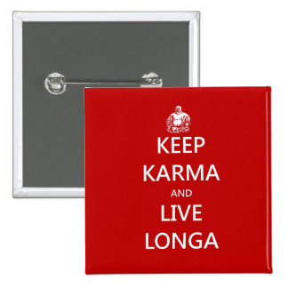 keep karma and live longa pins