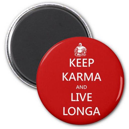 keep karma and live longa magnets