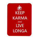 Keep Karma & live Longa Vinyl Magnet