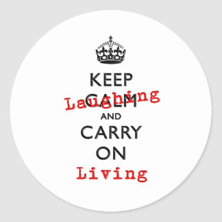 KEEP LAUGHING CLASSIC ROUND STICKER
