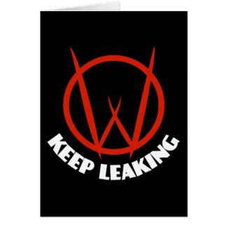Keep Leaking Card