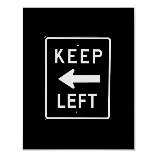 KEEP LEFT - POSTERS