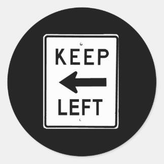 KEEP LEFT SIGN CLASSIC ROUND STICKER
