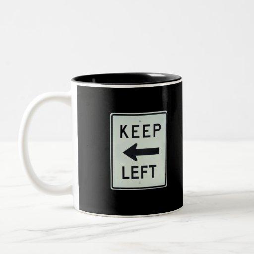 KEEP LEFT Two-Tone COFFEE MUG