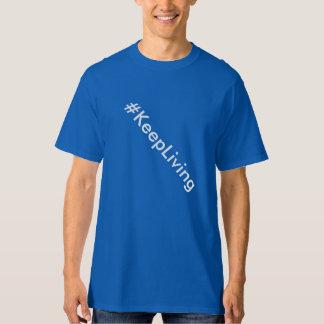 Keep Living T-Shirt