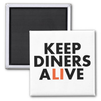 Keep Long Island Diners Alive Magnet