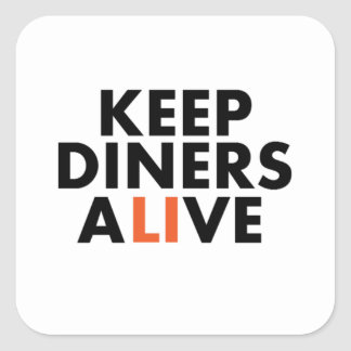 Keep Long Island Diners Alive Square Sticker