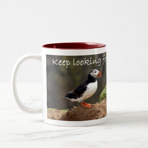 Keep looking puffin mug