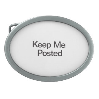 Keep Me Posted Oval Belt Buckle
