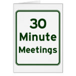 Keep meetings as short as possible card