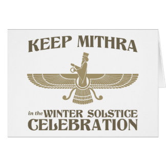 Keep Mithra in the Winter Solstice Celebration Card