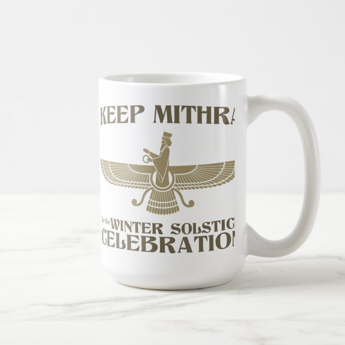 Keep Mithra in the Winter Solstice Celebration Coffee Mug