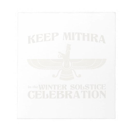Keep Mithra in the Winter Solstice Celebration Note Pad