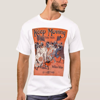 Keep Moving Cake Walk T-Shirt