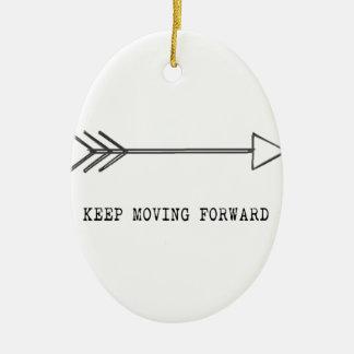 Keep Moving Forward Ceramic Ornament