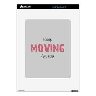 Keep Moving Forward iPad Skin