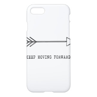 Keep Moving Forward iPhone 7 Case