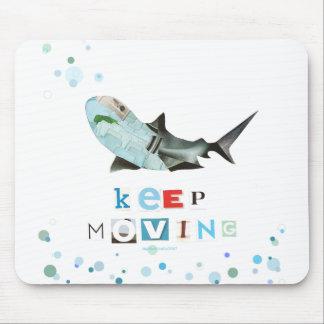 Keep Moving Shark Mousepad