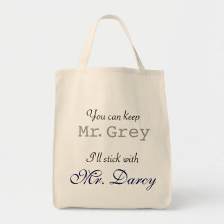 Keep Mr. Grey I'll Stick with Mr. Darcy Tote
