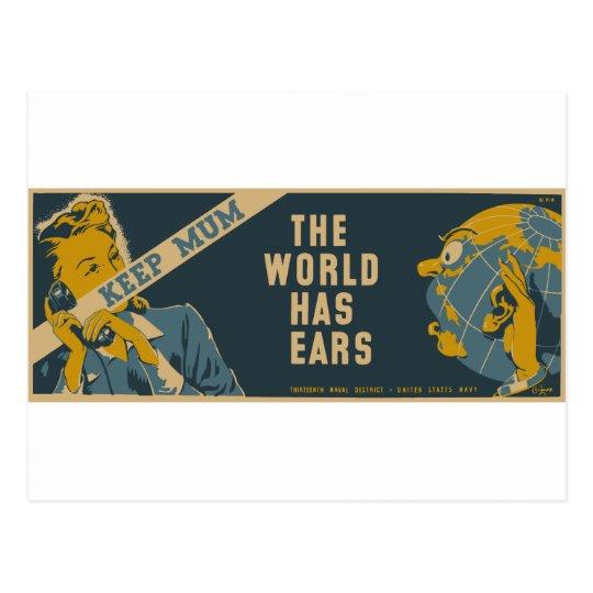 Keep Mum The World Has Ears Postcard