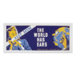Keep Mum - The World Has Ears WPA Posters